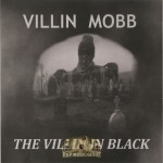 Villin Mobb - The Villin In Black