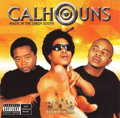 Calhouns - Made In The Dirdy South