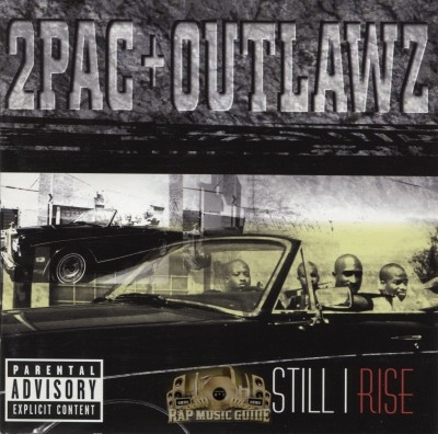 2Pac + Outlawz - Still I Rise