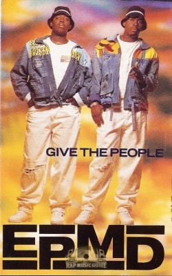 EPMD - Give The People