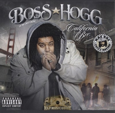 Boss Hogg - California Brr