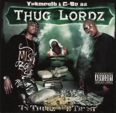 Thug Lordz - In Thugz We Trust