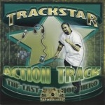 Trackstar - The Last Hip-Hop Hero