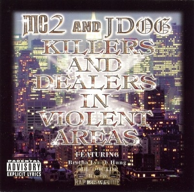 MC2 & JDog - Killers And Dealers In Violent Areas