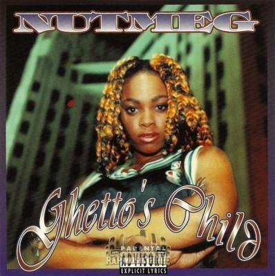 Nutmeg - Ghetto's Child
