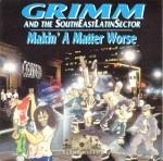 Grimm - Makin A Matter Worse