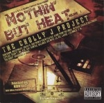Cholly-J - Nothin' But Heat Volume 1