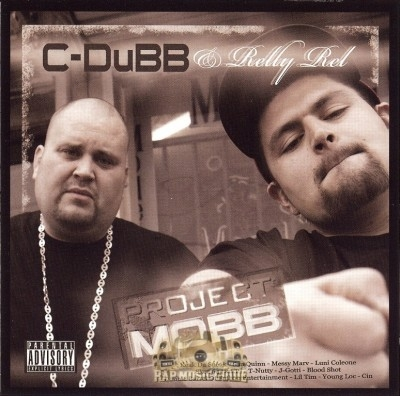 C-Dubb & Relly Rel - Project Mobb