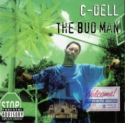 C-Dell - The Bud Man