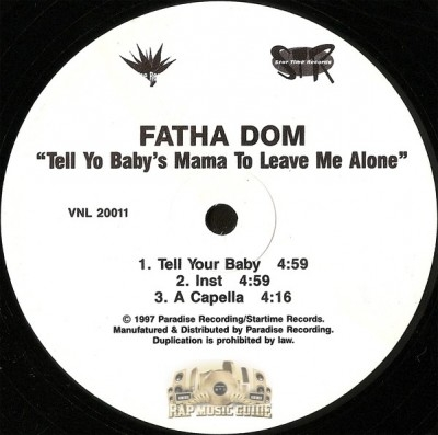 Fatha Dom - Tell Yo Baby's Mama To Leave Me Alone