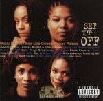 Set It Off - Soundtrack