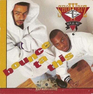 Showbiz & A.G. - Bounce Ta This