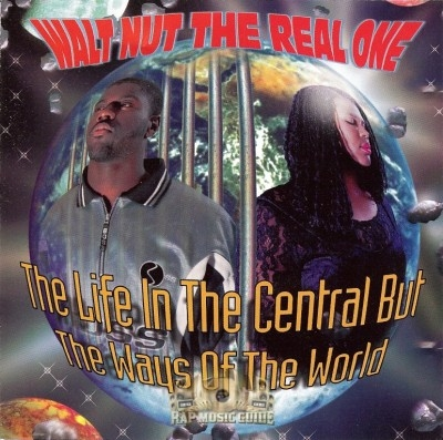 Walt Nut - The Life In The Central But The Ways Of The World
