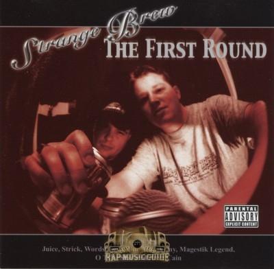 Strange Brew - The First Round