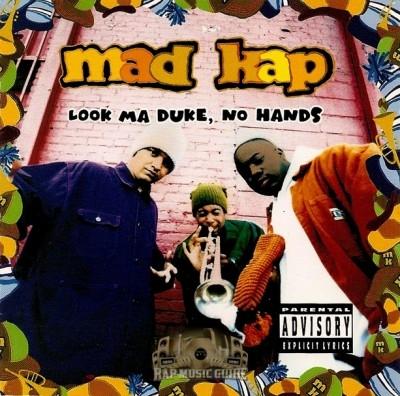 Mad Kap - Look Ma Duke, No Hands