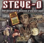Steve-O - The Dumbest Asshole In Hip Hop