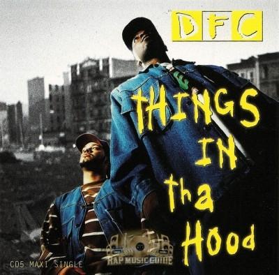 DFC - Things In Tha Hood