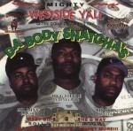 Da Body Snatcha's - Mighty West Wide Y'all