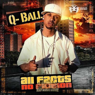 Q-Ball - All Facts No Fiction