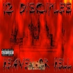 12 Disciples - Heaven Or Hell