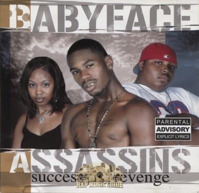 Babyface Assassins - Success Is Revenge