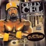 Celly Cel - It'z Real Out Here
