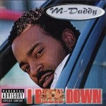 M-Daddy - I Been Down