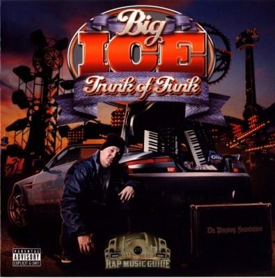 Big Ice - Trunk Of Funk