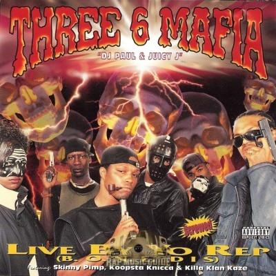 Three 6 Mafia - Live By Your Rep
