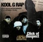 Kool G Rap - Click Of Respect