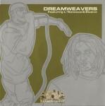 L'Roneous & Elusive - Dreamweavers