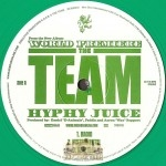The Team - Hyphy Juice