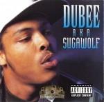 Dubee - AKA Sugawolf