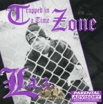 L.A.Z. - Trapped In A Time Zone