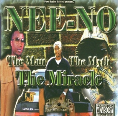 Nee-No - The Man, The Myth, The Miracle