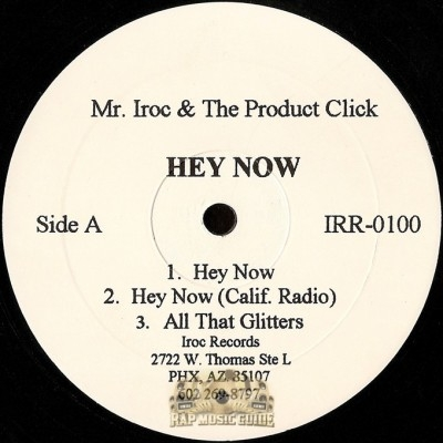 Mr. Iroc & The Product Click - Hey Now / All That Glitters / So Many Ways
