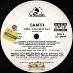 Saafir - Watch How Daddy Ball