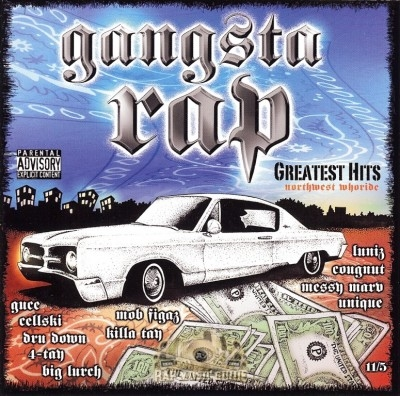 Gangsta Rap - Greatest Hits: Northwest Whoride