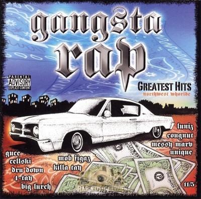 Gangsta Rap - Greatest Hits: Northwest Whoride
