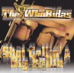 The WhoRidas - Shot Callin' & Big Ballin'