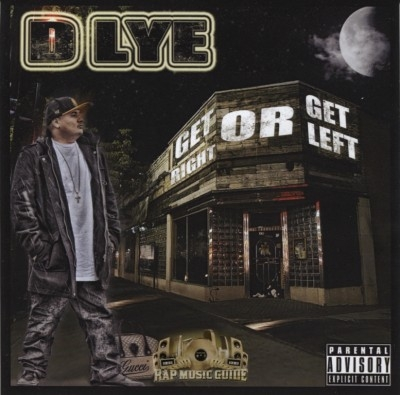 D Lye - Get Right Or Get Left