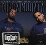 Jaz-O & The Immobilarie Family Present - Kingz Kounty