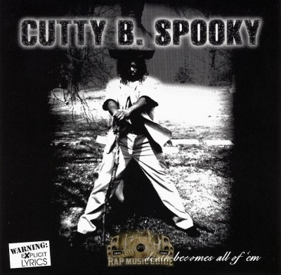 Cutty B. Spooky - Death Becomes All Of 'Em