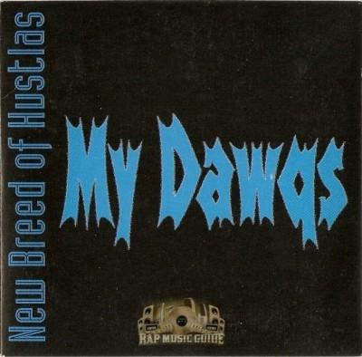 New Breed Of Hustlas - My Dawgs
