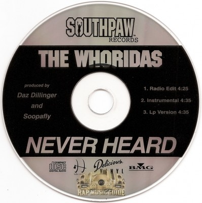 The WhoRidas - Never Heard