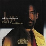Keith Washington - Bring It On (Remixes)