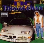 TIC - Troubleman