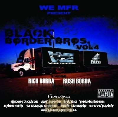 Rich & Rush - Black Border Brothers Vol. 4