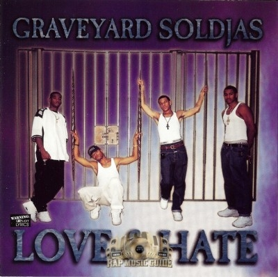 Graveyard Soldjas - Love & Hate