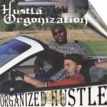 Hustla Organization - Organized Hustle